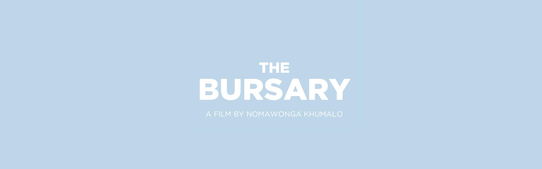 The bursary